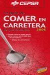 COMER EN CARRETERA, 2006