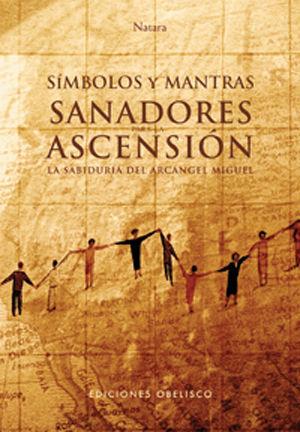 SÍMBOLOS Y MANTRAS SANADORES PARA LA ASCENSIÓN + CARTAS