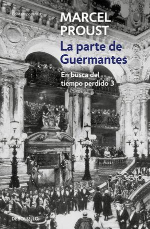 LA PARTE DE GUERMANTES (EN BUSCA DEL TIEMPO PERDIDO 3)