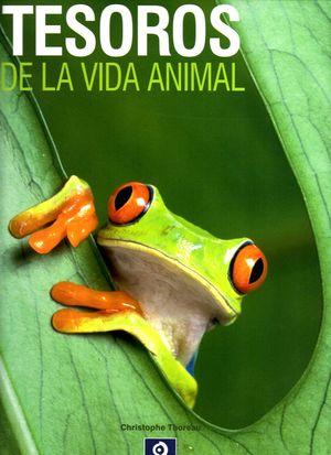TESOROS DE LA VIDA ANIMAL
