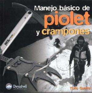 MANEJO BÁSICO DE PIOLET Y CRAMPONES