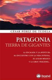 PATAGONIA, TIERRA DE GIGANTES