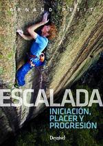 ESCALADA: INICIACION, PLACER Y PROGRESION