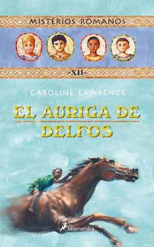 EL AURIGA DE DELFOS (MISTERIOS ROMANOS 12)