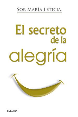 EL SECRETO DE LA ALEGRÍA