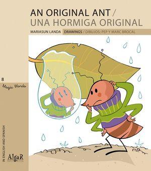AN ORIGINAL ANT