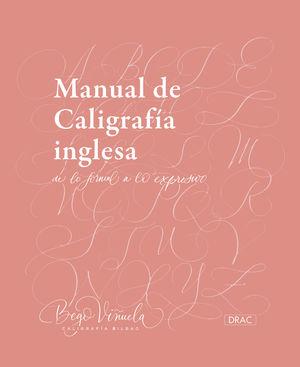 MANUAL DE CALIGRAFÍA INGLESA. DE LO FORMAL A LO EXPRESIVO