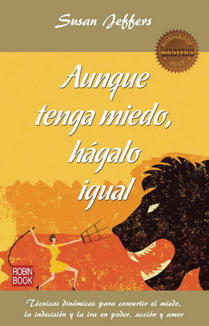 AUNQUE TENGA MIEDO, HÁGALO IGUAL