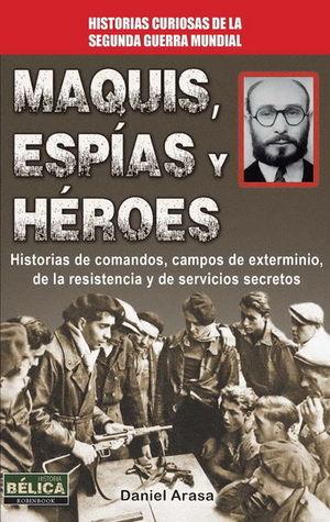 MAQUIS, ESPÍAS Y HÉROES