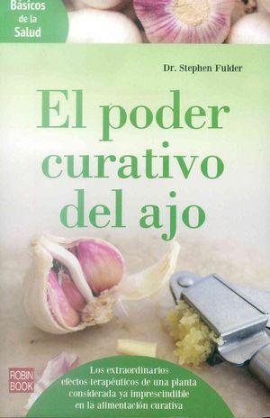 EL PODER CURATIVO DEL AJO