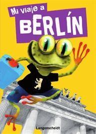 MI VIAJE A BERLÍN