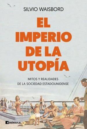 EL IMPERIO DE LA UTOPIA