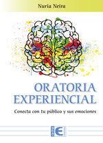 ORATORIA EXPERENCIAL CONECTA CON TU PUBLICO Y SUS