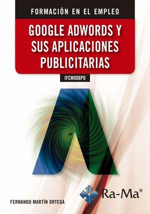 GOOGLE ADWORDS Y SUS APLICACIONES PUBLICITARIAS IFCM008PO
