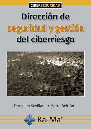 DIRECCIÓN DE SEGURIDAD Y GESTIÓN DEL CIBERRIESGO