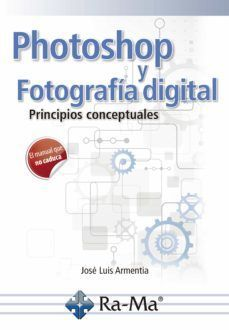PHOTOSHOP Y FOTOGRAFIA DIGITAL