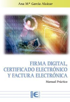 FIRMA DIGITAL CERTIFICADO ELECTRONICO Y FACTURA ELECTRONICA