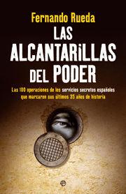LAS ALCANTARILLAS DEL PODER