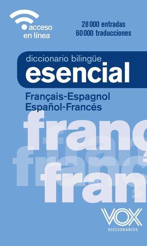 VOX DICCIONARIO ESENCIAL FRANÇAIS-ESPAGNOL / ESPAÑOL-FRANCES