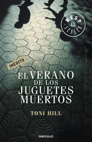 VERANO DE LOS JUGUETES MUERTOS, EL( FG)