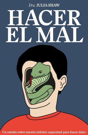 HACER EL MAL