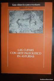 LAS CUEVAS CON ARTE PALEOLITICO EN ASTURIAS