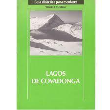 LAGOS DE COVADONGA - GUIA DIDÁCTICA PARA ESCOLARES