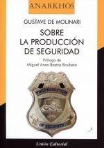 SOBRE LA PRODUCCION DE SEGURIDAD