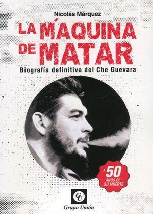 MAQUINA DE MATAR