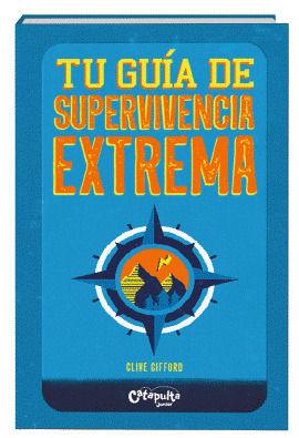 TU GUIA DE SUPERVIVENCIA EXTREMA