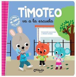 TIMOTEO VA A LA ESCUELA